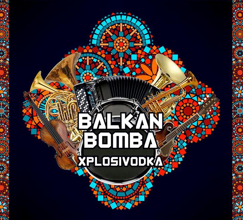 Balkan Bomba - Xplosivodka